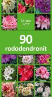 90 rododendronit: