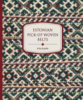 Estonian pick-up woven belts