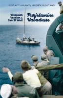 Purjetamine Vabadusse - Sailing to Freedom