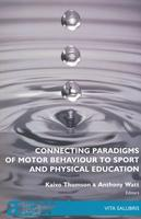 Connecting paradigms of motor behaviour to sport and physical education
