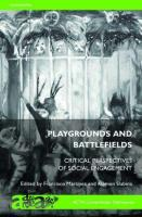 Playgrounds and Battlefields: Critical Perspectives of Social Engagement