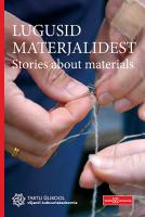 Lugusid materjalidest. Stories About Materials