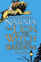 Lion, the Witch and the Wardrobe New edition