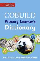 Collins Cobuild Dictionaries for Learners - Cobuild Primary Learner's   Dictionary: Age 7plus 2nd Revised edition