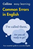 Collins Common Errors in English: Your Essential Guide to Accurate English 2nd Revised edition