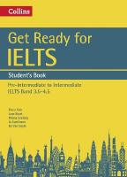 Get Ready for IELTS: Student's Book: IELTS 3.5plus (A2plus), IELTS 4plus (A2plus), Get Ready for IELTS: Student's Book: IELTS 3.5plus (A2plus)