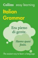 Easy Learning Italian Grammar 3rd Revised edition, Easy Learning Italian Grammar