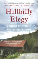 Hillbilly Elegy: A Memoir of a Family and Culture in Crisis Digital original