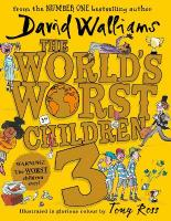 World's Worst Children 3: Fiendishly Funny New Short Stories for Fans of David Walliams Books edition