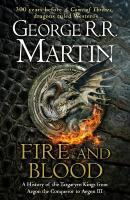 Fire and Blood: 300 Years Before a Game of Thrones (A Targaryen History) ePub edition