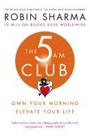 5 AM Club: Own Your Morning. Elevate Your Life. edition