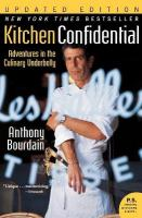 Kitchen Confidential Updated Ed: Adventures in the Culinary Underbelly Updated ed.