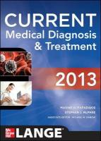 CURRENT Medical Diagnosis and Treatment 2013 52nd Revised edition