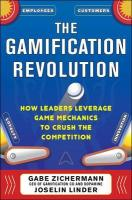 Gamification Revolution: How Leaders Leverage Game Mechanics to Crush the   Competition