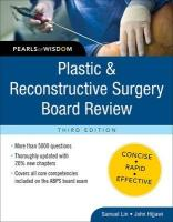 Plastic and Reconstructive Surgery Board Review: Pearls of Wisdom: Pearls of Wisdom 3rd Revised edition