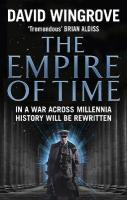 Empire of Time: Roads to Moscow: Book One, Book 1, Roads to Moscow