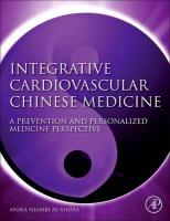 Integrative Cardiovascular Chinese Medicine: A Prevention and Personalized Medicine Perspective