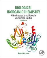 Biological Inorganic Chemistry: A New Introduction to Molecular Structure and Function 3rd edition