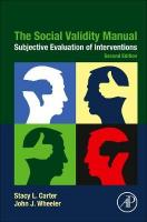 Social Validity Manual: Subjective Evaluation of Interventions 2nd edition