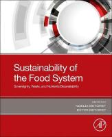 Sustainability of the Food System: Sovereignty, Waste, and Nutrients Bioavailability