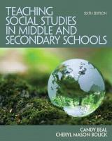 Teaching Social Studies in Middle and Secondary Schools 6th Revised edition