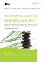 Definitive Guide to the Xen Hypervisor