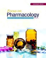 Focus on Pharmacology: Essentials for Health Professionals 3rd edition