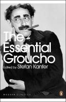 Essential Groucho: Writings by, for and about Groucho Marx