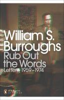 Rub Out the Words: Letters 1959-1974