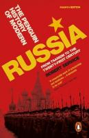 Penguin History of Modern Russia: From Tsarism to the Twenty-First Century