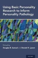 Using Basic Personality Research to Inform Personality Pathology