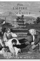 From Empire to Humanity: The American Revolution and the Origins of Humanitarianism
