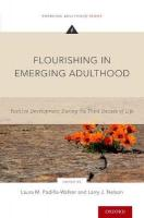 Flourishing in Emerging Adulthood: Positive Development During the Third Decade of Life