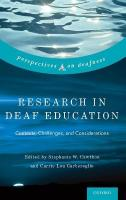 Research in Deaf Education: Contexts, Challenges, and Considerations