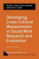 Developing Cross-Cultural Measurement in Social Work Research and Evaluation 2nd Revised edition
