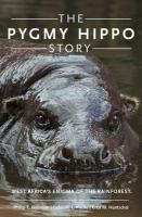 Pygmy Hippo Story: West Africa's Enigma of the Rainforest
