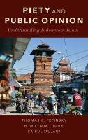 Piety and Public Opinion: Understanding Indonesian Islam