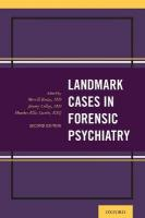Landmark Cases in Forensic Psychiatry 2nd Revised edition
