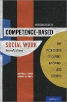 Introduction to Competence-Based Social Work: The Profession of Caring, Knowing, and Serving 2nd Revised edition
