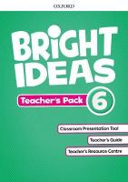 Bright Ideas: Level 6: Teacher's Pack: Inspire curiosity, inspire achievement