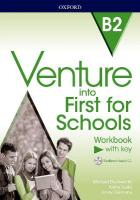 Venture into First for Schools: Workbook With Key Pack