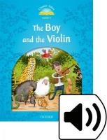 Classic Tales: Level 1: The Boy & the Violin Pack (Audio)
