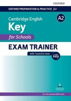 Oxford Preparation and Practice for Cambridge English: A2 Key for Schools   Exam Trainer with Key: Preparing students for the Cambridge English A2 Key for Schools exam