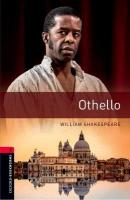 Oxford Bookworms Library: Level 3:: Othello: Graded readers for secondary and adult learners 3rd Revised edition