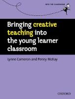 Bringing Creative Teaching into the Young Learner Classroom: Ideas and Activities to Personalize for Your Young Learners