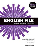 English File: Beginner: Workbook Without Key 3rd Revised edition