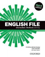 English File third edition: Intermediate: Workbook with key 3rd edition