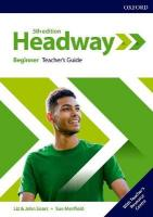Headway: Beginner: Teacher's Guide with Teacher's Resource Center 5th Revised edition