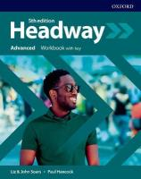 Headway: Advanced: Workbook with Key 5th Revised edition