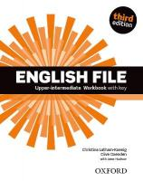 English File third edition: Upper-intermediate: Workbook with Key 3rd Revised edition
